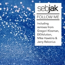 Follow Me [Remixes] (Remixes)/Sebjak