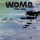 W.O.M.D./Freja Loeb