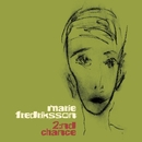 2:nd Chance/Marie Fredriksson