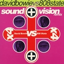 Sound And Vision Remix E.P./David Bowie Vs 808 State