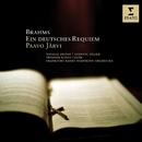 Brahms : Ein Deutsches Requiem/Paavo Järvi/Natalie Dessay/Ludovic Tézier/Frankfurt Radio Symphony Orchestra/Swedish Radio Choir