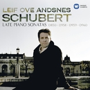 Schubert: Late Piano Sonatas/Leif Ove Andsnes