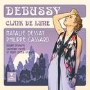 Debussy - Clair de lune/Natalie Dessay