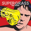 Bad Blood/Supergrass