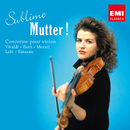 Sublime Mutter !/Anne-Sophie Mutter/Alexis Weissenberg