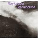 Remind Me/Röyksopp