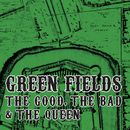 Green Fields/The Good, The Bad and The Queen