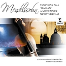 Italian Symphony/A Midsummer Night's Dream Suite/London Symphony Orchestra/Barry Wordsworth