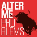 Problems/Alter Me