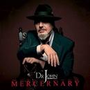Mercernary/Dr. John