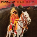 Hail H.I.M/Burning Spear
