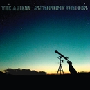 Astronomy For Dogs/The Aliens