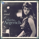 Martha Argerich: The Sound of Martha Argerich/Martha Argerich