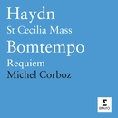 Haydn: Missa Sanctae Caeciliae/Bomtempo: Requiem/Michel Corboz/Orchestra of the Gulbenkian Foundation, Lisbon/Chorus of the Gulbenkian Foundation, Lisbon