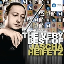 The Very Best of Jascha Heifetz/Jascha Heifetz