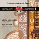 Mendelssohn & Bruch: Violin Concertos/Nigel Kennedy