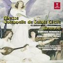 Gounod: Messe Solennelle de Sainte Cécile/Barbara Hendricks/Laurence Dale/Jean-Philippe Lafont/Georges Prêtre