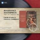 Renaissance Masterpieces/Choir of King's College, Cambridge