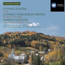 American Classics: Stephen Foster/ Charles Tomlinson Griffes / Aaron Copland/Thomas Hampson