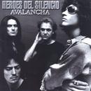 Avalancha/Héroes Del Silencio