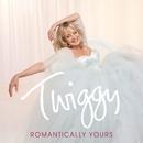 Romantically Yours/Twiggy