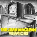 Visitations/The Juan Maclean