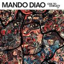 Ode To Ochrasy/Mando Diao