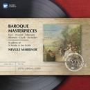 Baroque Masterpieces/Sir Neville Marriner