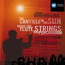 Gubaidulina: The Canticle Of The Sun, Music For Flute Strings And Percussion/Mstislav Rostropovich/Emmanuel Pahud