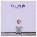 Playing My Game/Lene Marlin