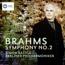 Brahms: Symphony No. 2/Sir Simon Rattle/Berliner Philharmoniker
