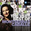The Very Best of: Montserrat Caballe/Montserrat Caballé