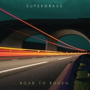 Road To Rouen/Supergrass