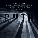 Running Up That Hill (A Deal With God) [2012 Remix]/Kate Bush