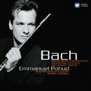 Bach: Brandenburg Concerto No. 5 - Orchestral Suite No. 2 - Trio Sonata - Partita./Emmanuel Pahud