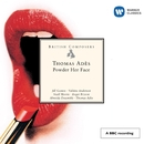 British Composers - Ades: Powder Her Face./Thomas Adès
