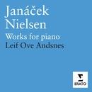 Janacek/ Neilsen: Piano Works/Leif Ove Andsnes