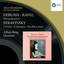 Debussy & Ravel: String Quartets & Stravinsky: 3 Pieces, Concertino & Double Canon/Alban Berg Quartett