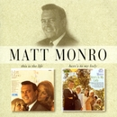 This Is The Life/Here's To My Lady/Matt Monro