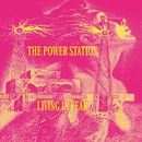Living In Fear/The Power Station