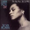 Diana Ross Live: Stolen Moments/Diana Ross