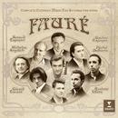 Fauré Complete chamber music for strings/Renaud Capuçon/Gautier Capuçon/Nicholas Angelich/Quatuor Ébène/Gérard Caussé