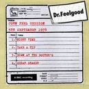 Dr Feelgood - John Peel Session (5th September 1978)/Dr. Feelgood
