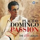 Passion: The Love Album/Placido Domingo