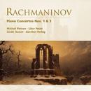 Rachmaninov: Piano Concertos Nos. 1 & 3/Mikhail Pletnev/Cécile Ousset