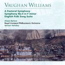 Vaughan Williams A Pastoral Symphony, Symphony No.4 in F minor, English Folk Song Suite/Vernon Handley/Royal Liverpool Philharmonic Orchestra