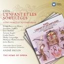 Ravel: L'Enfant et les Sortileges/André Previn