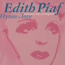 Édith Piaf: Hymn to Love - Greatest Hits In English/Edith Piaf