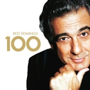 100 Best Placido Domingo/Placido Domingo