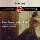 Schubert: Piano Sonata No.21 D960, etc/Stephen Kovacevich